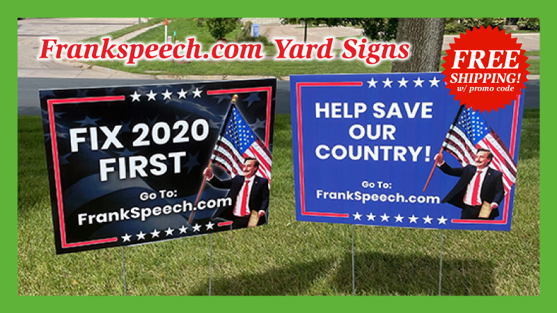 Frankspeech.com Yard Signs